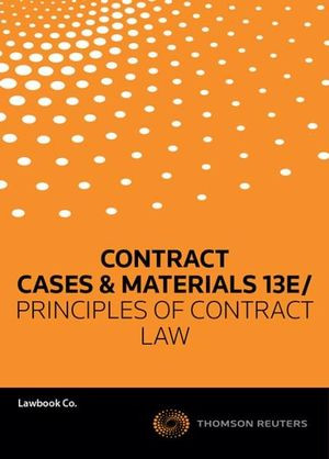 Principles Of Contract Law (5E) + Contract : Cases &Materials (13E) Value Pack
