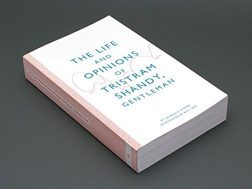 The Life and Opinions of Tristram Shandy, Gentleman by Will Self, ISBN: 9780956569202