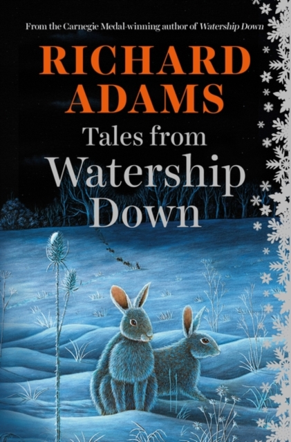 Tales from Watership Down by Richard Adams, ISBN: 9781780747897