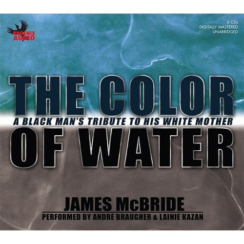 an essay on the color of water by james mcbride September 13, 2003 the color of water journalist and musician james mcbride talked about his memoir, the color of water: a black man's tribute to his white mother, published by riverhead.