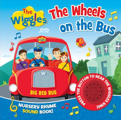 The Wiggles Nursery Rhyme Sound BookThe Wheels on the Bus