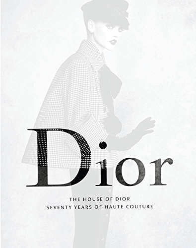 The House of Dior - Seventy Years of Haute Couture