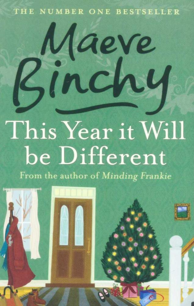 This Year It Will Be Different by Maeve Binchy, General Fiction Books by Maeve Binchy, ISBN: 9781407238166