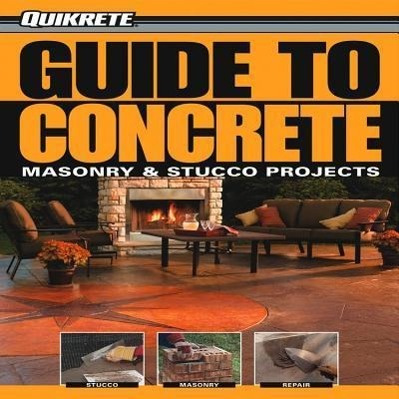 Guide to Concrete by Philip Schmidt, ISBN: 9781589234161