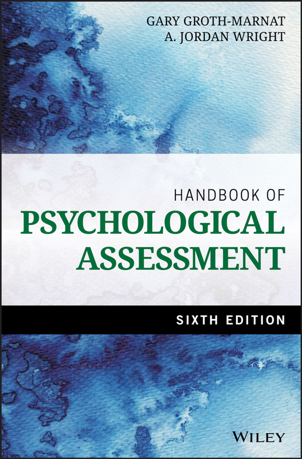 Psychological Assessment 6E by Gary Groth-Marnat, ISBN: 9781118960653