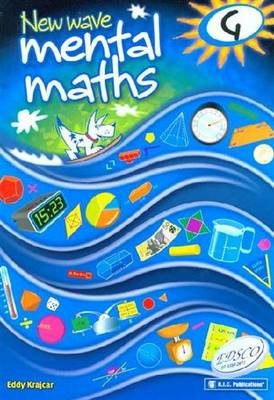 New Wave Mental Maths Workbook - Book G by Eddy Krajcar, ISBN: 9781921750052