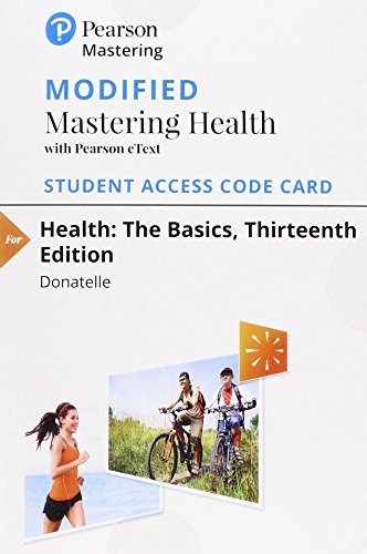Modified Masteringhealth with Pearson Etext -- Standalone Access Card -- For Health: The Basics
