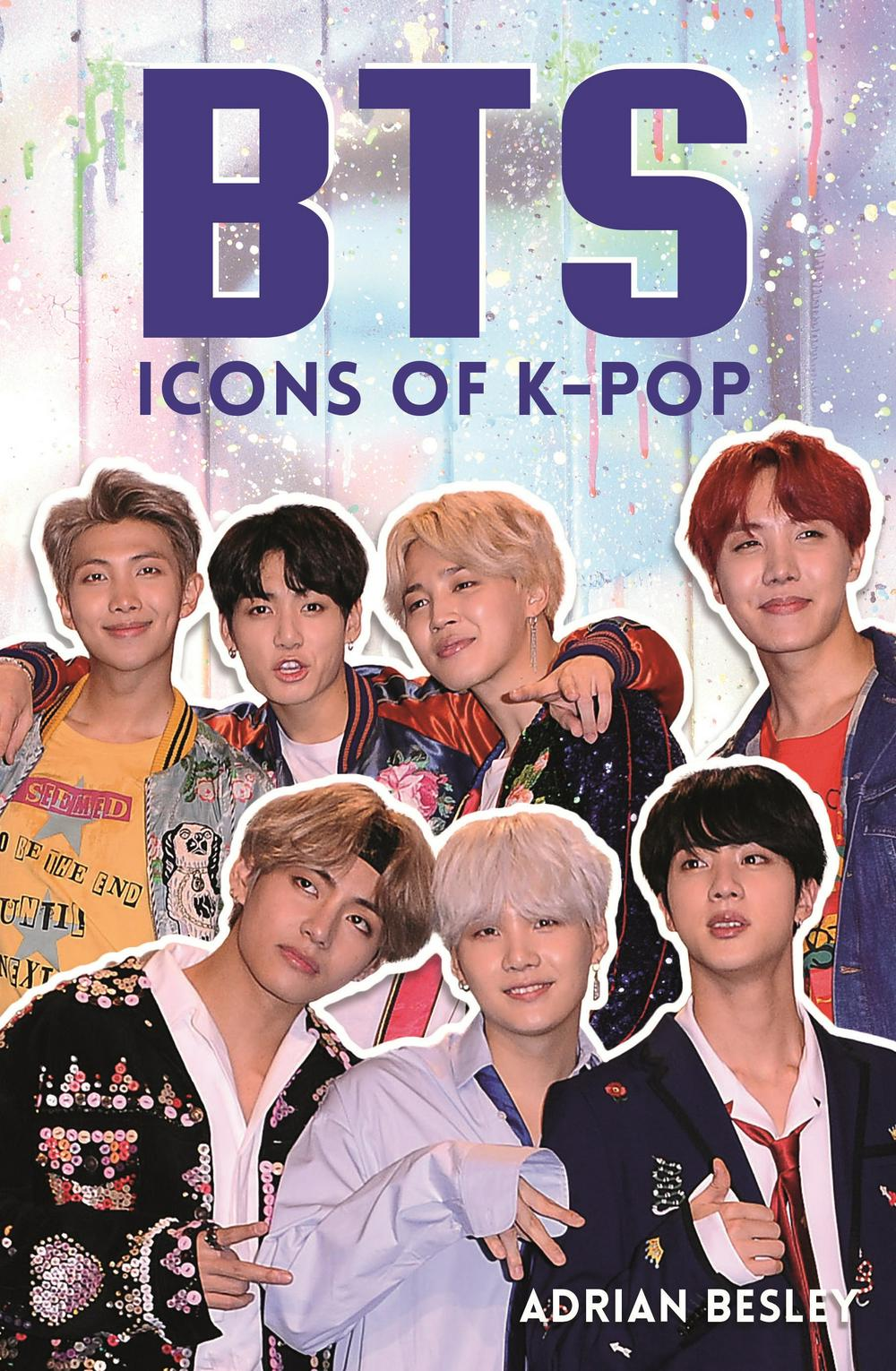 BTSIcons of K-pop by Adrian Besley, ISBN: 9781782439684