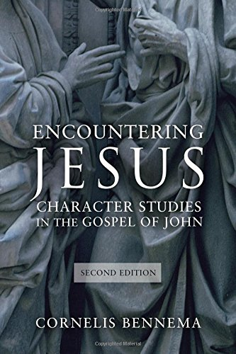 Encountering Jesus: Character Studies in the Gospel of John