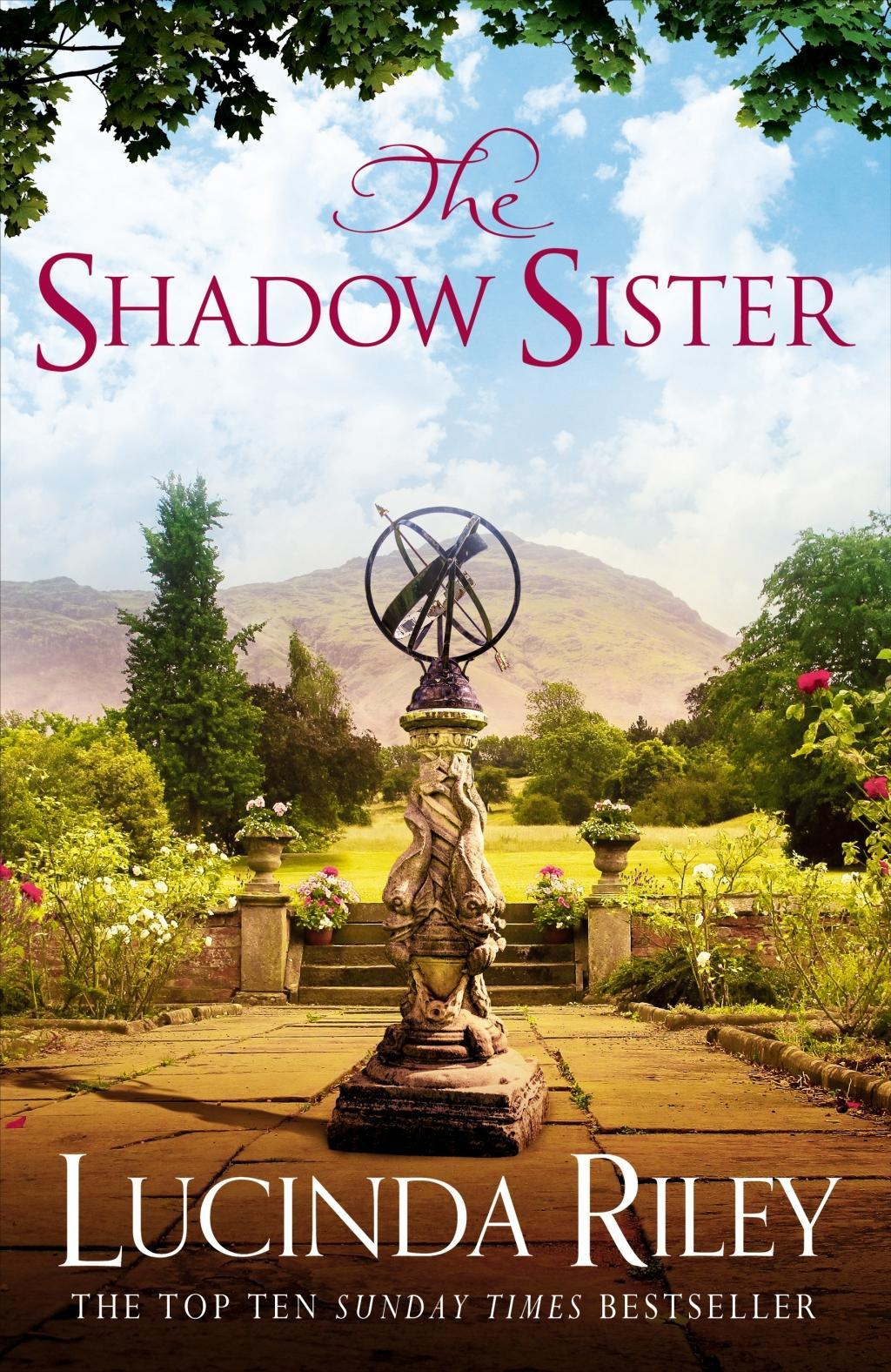 The Shadow Sister (The Seven Sisters) by Lucinda Riley, ISBN: 9781447288626