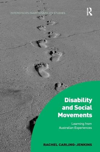 Disability and Social MovementsLearning from Australian Experiences by Rachel Carling-Jenkins, ISBN: 9781472446329