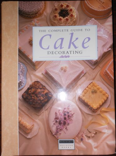 The Complete Guide to Cake Decorating