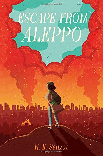 Escape from Aleppo by N H Senzai, ISBN: 9781481472173