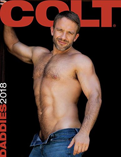 Colt Daddies 2018 Calendar by Colt Studio Group (creator), ISBN: 9781880778197