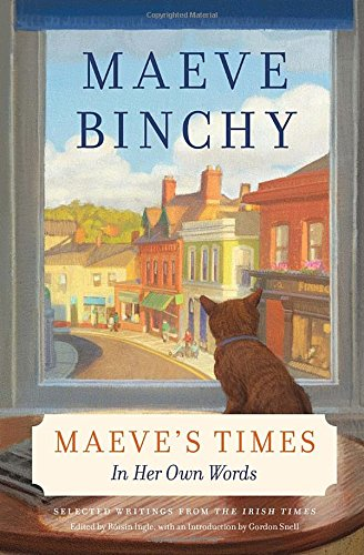 Maeve's Times by Maeve Binchy, ISBN: 9780385353458