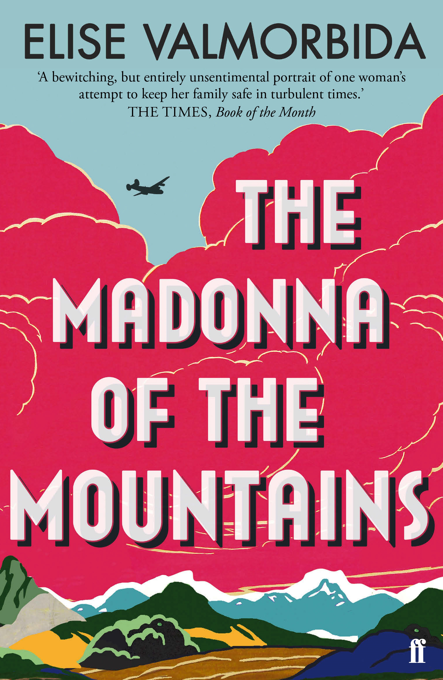 The Madonna of The Mountains by Elise Valmorbida, ISBN: 9780571336340