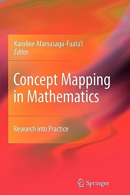 Concept Mapping in Mathematics by Karoline Afamasaga-Fuata'i, ISBN: 9781441947055