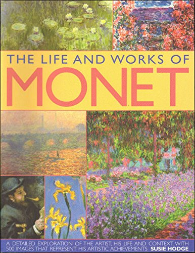 Cover Art for The Life And Works Of Monet, ISBN: 9781846815423