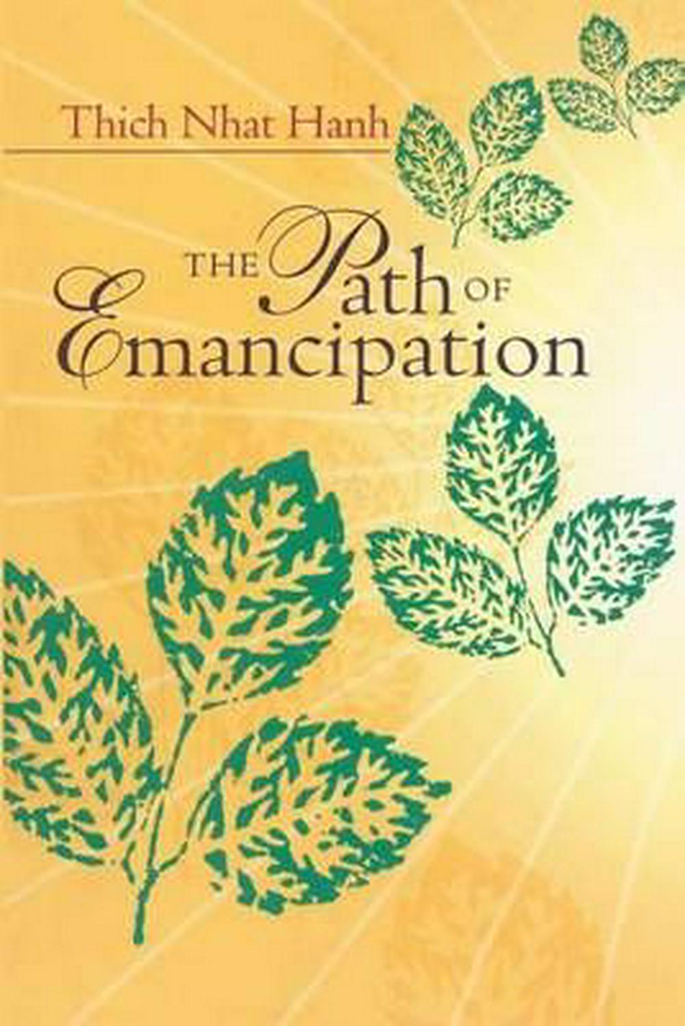 Path of Emancipation by Thich Nhat Hanh, ISBN: 9781888375152