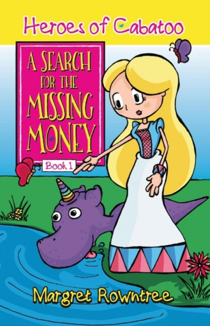 A Search for the Missing Money (Heroes of Cabatoo)