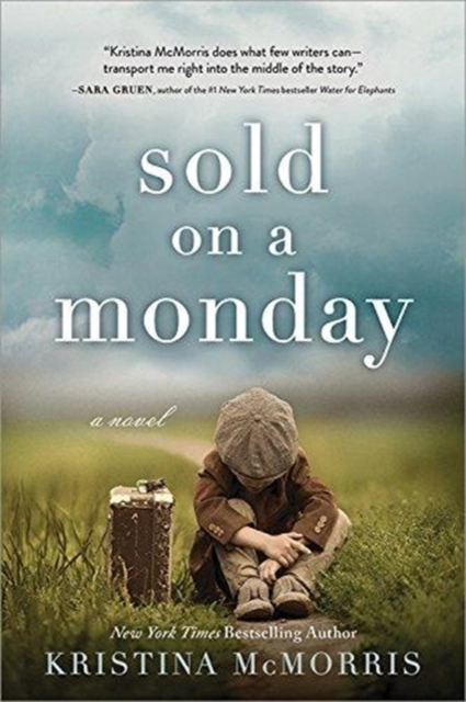 Sold on a Monday by Kristina McMorris, ISBN: 9781492663997