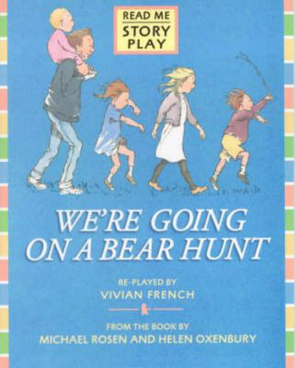 We're Going on a Bear Hunt: Play