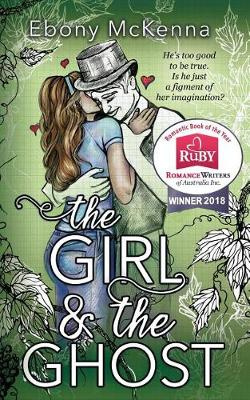 The Girl and the Ghost by Ebony McKenna, ISBN: 9780995383968