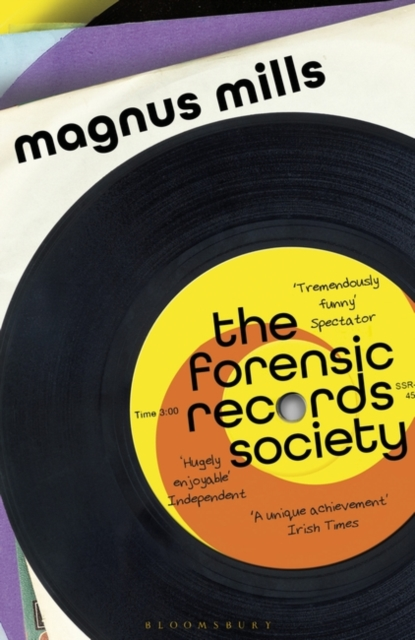 The Forensic Records Society by Magnus Mills, ISBN: 9781408878408