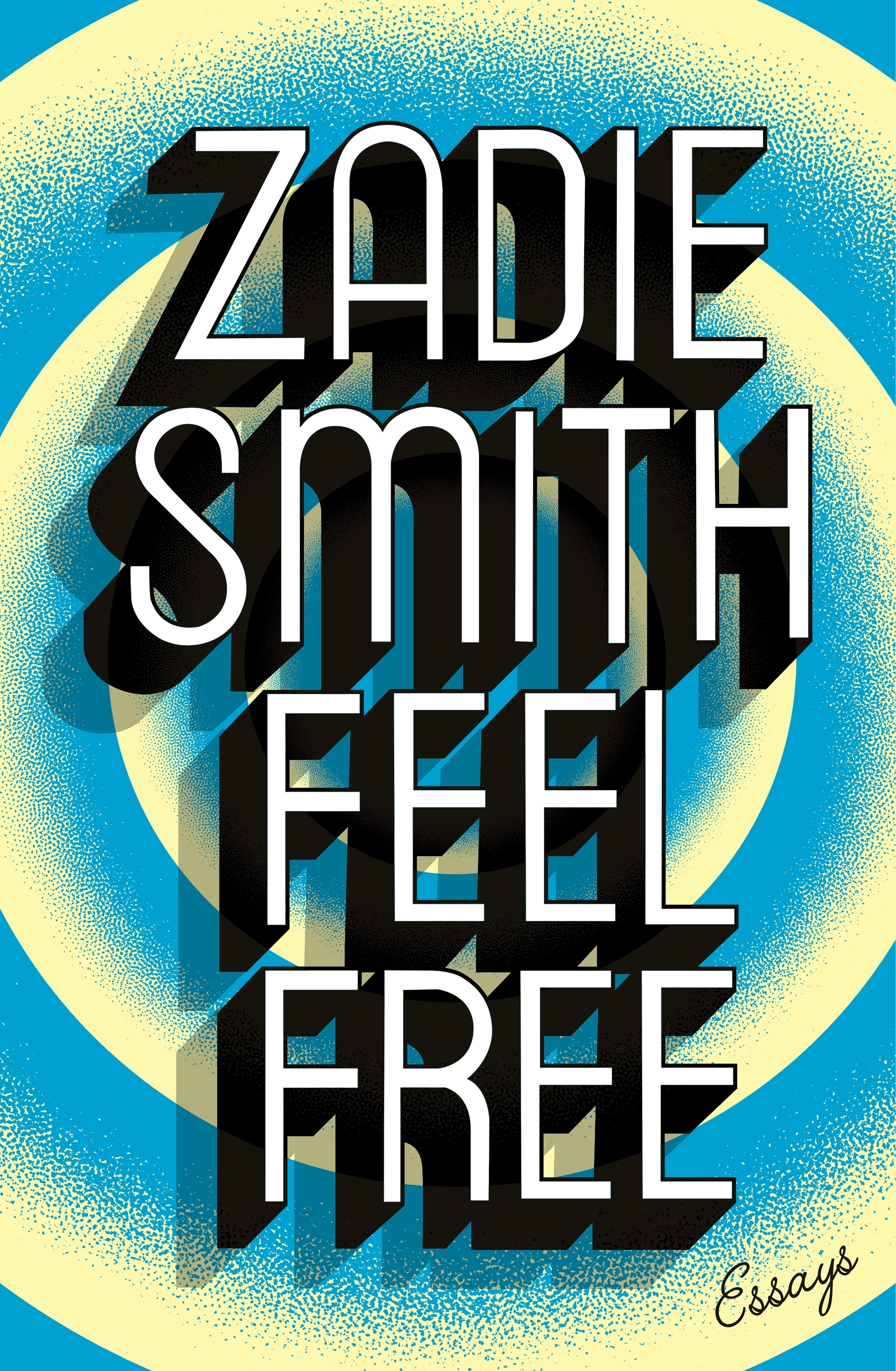 Feel Free by Zadie Smith, ISBN: 9780241146897
