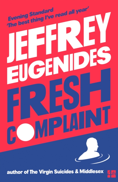 Fresh Complaint by Jeffrey Eugenides, ISBN: 9780008243807