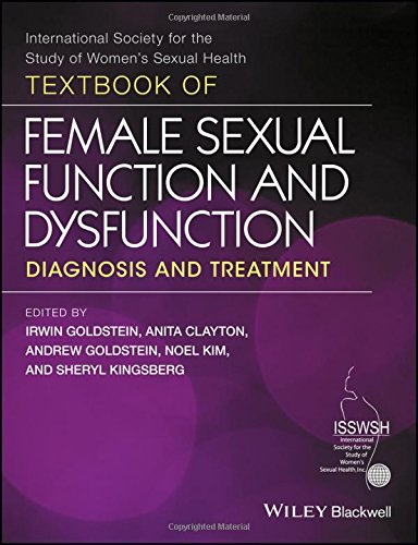 Textbook of Female Sexual Function and DysfunctionDiagnosis and Treatment