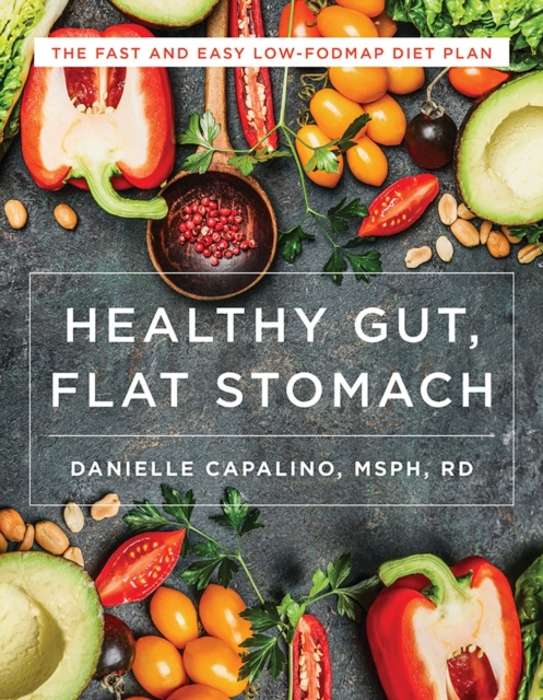 Flat Stomach, Healthy GutLow-Fodmap Recipes for Better Digestion