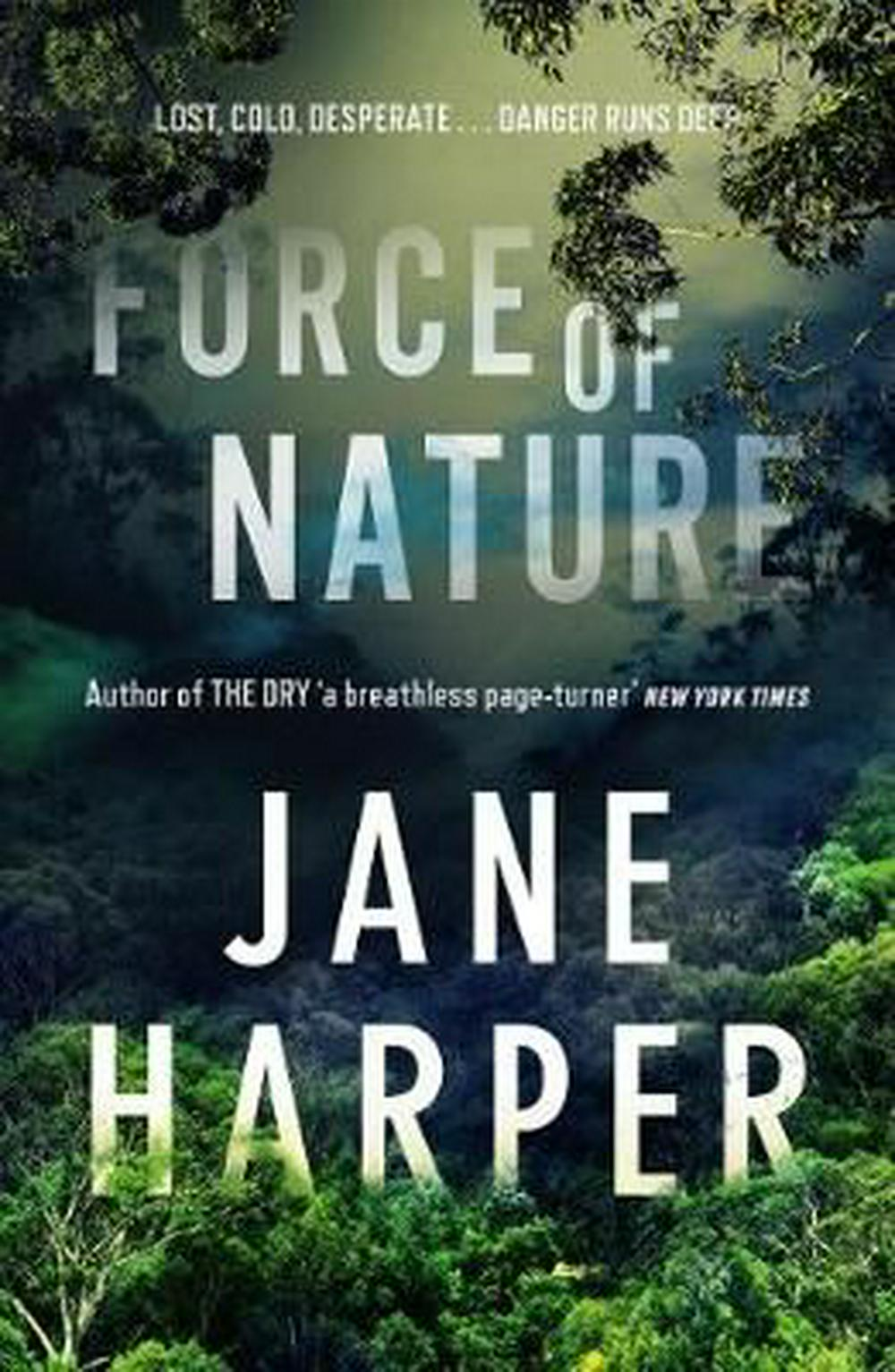 Force of Nature by Jane Harper, ISBN: 9781743549094