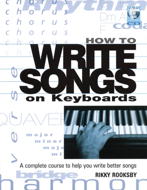 How to Write Songs on Keyboards by Rikky Rooksby, ISBN: 9780879308629