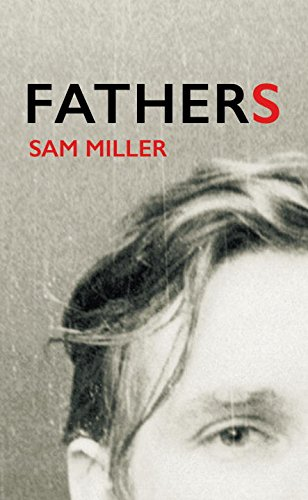 Fathers by Sam Miller, ISBN: 9781911214328