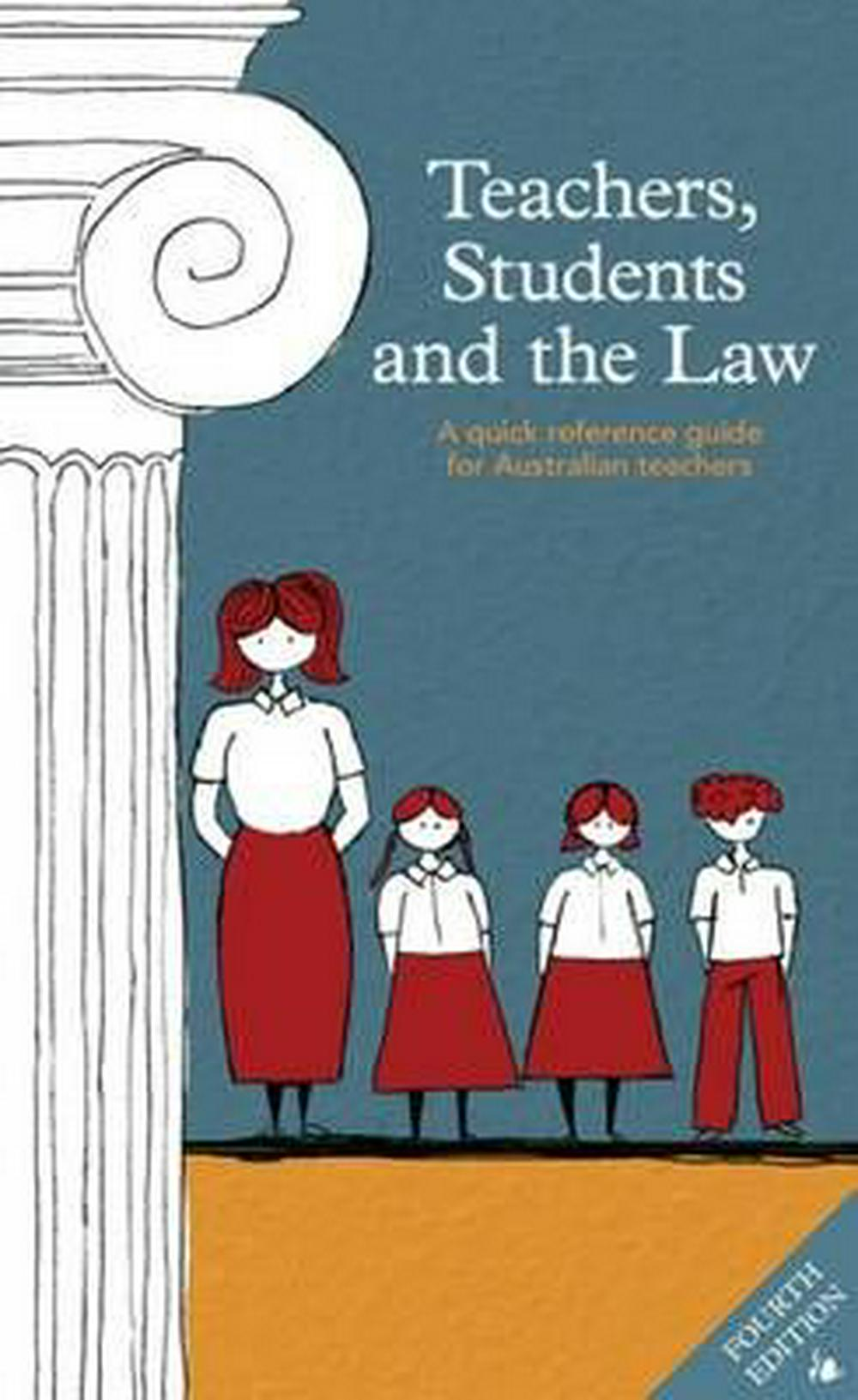Teachers, Students and the Law, Fourth Edition