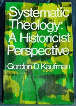 Systematic Theology: A Historicist Perspective