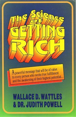 The Science of Getting Rich: Completely Revised and Updated for the 90's