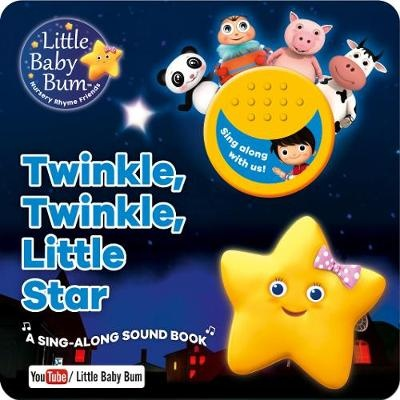 Little Baby Bum Twinkle, Twinkle, Little StarA Sing-Along Sound Book