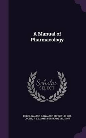 A Manual of Pharmacology