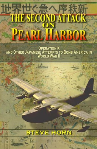 The Second Attack on Pearl Harbor by Steve Horn, ISBN: 9781591143888