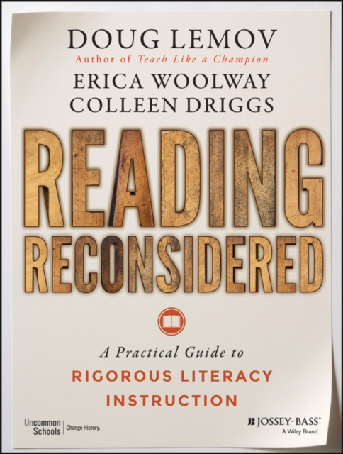 Reading ReconsideredA Guide to Rigorous Literacy Instruction in the...