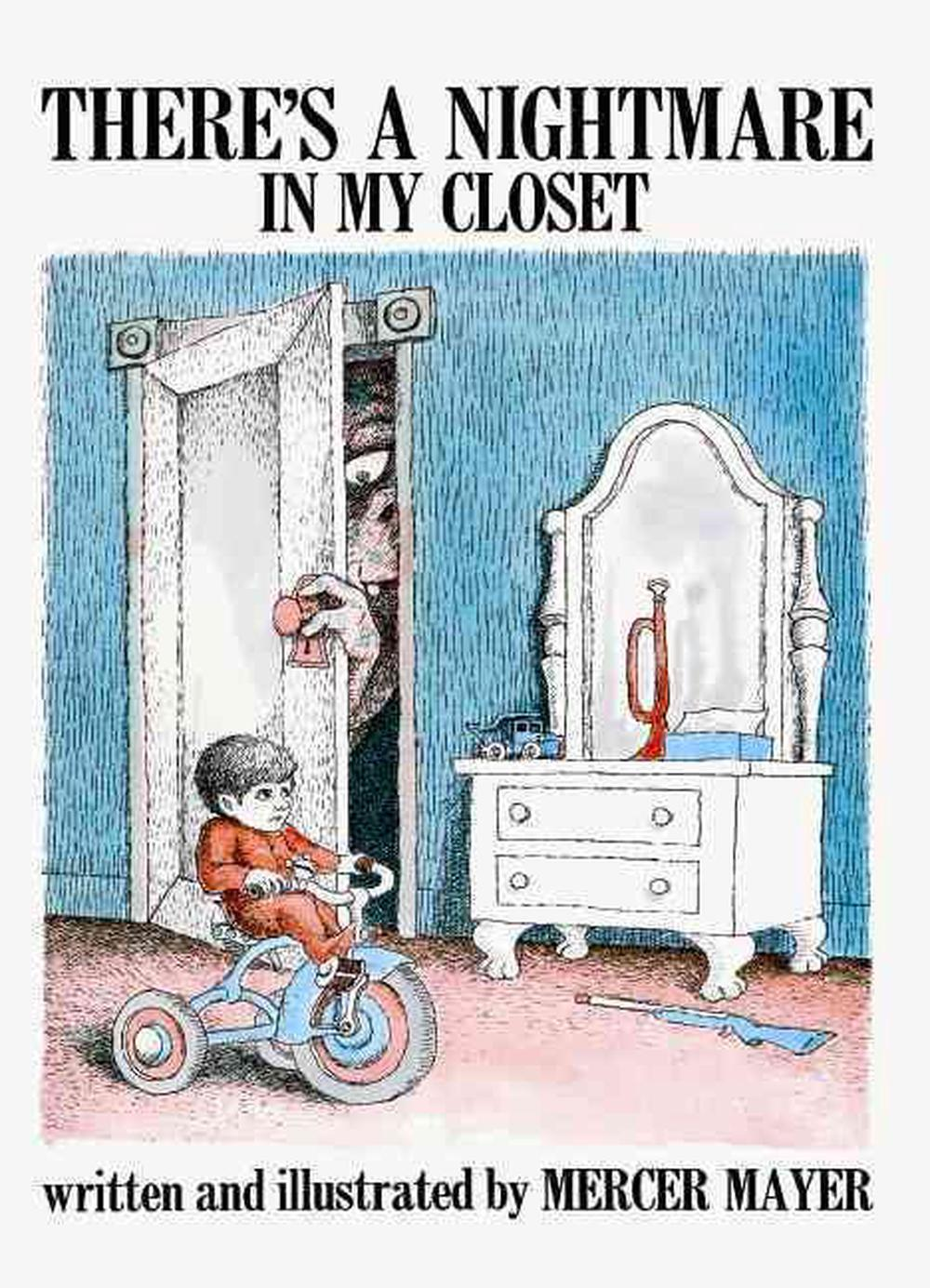 There's a Nightmare in My Closet by Mercer Mayer, ISBN: 9780881038095