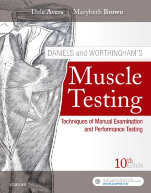 Daniels and Worthingham's Muscle TestingTechniques of Manual Examination and Performanc...
