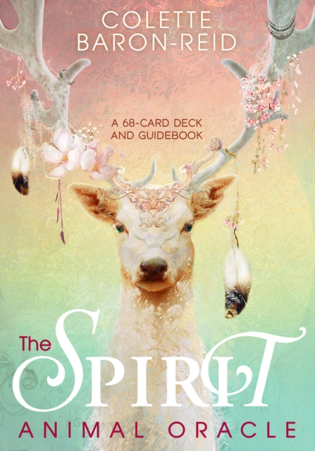 The Spirit Animal Oracle + Guidebook: A 68-card Deck