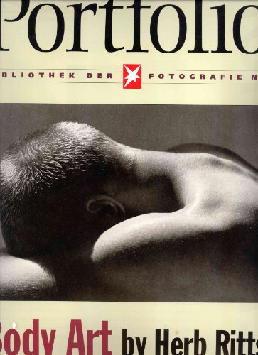 Body Art by Herb Ritts by The Editors of Portfolio Magazine & Ritts, Herb, ISBN: 9783570191354