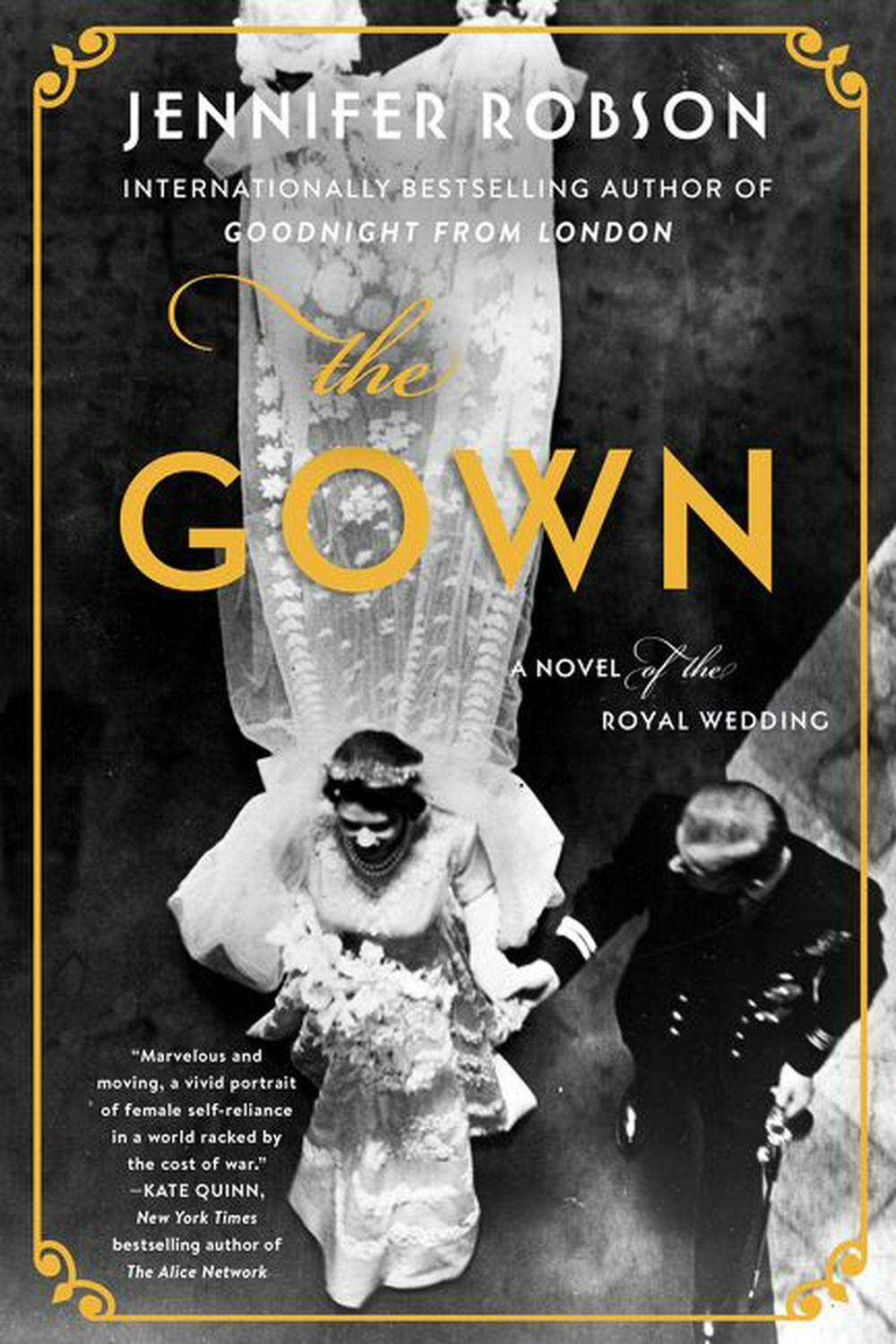 The Gown by Jennifer Robson, ISBN: 9780062674951