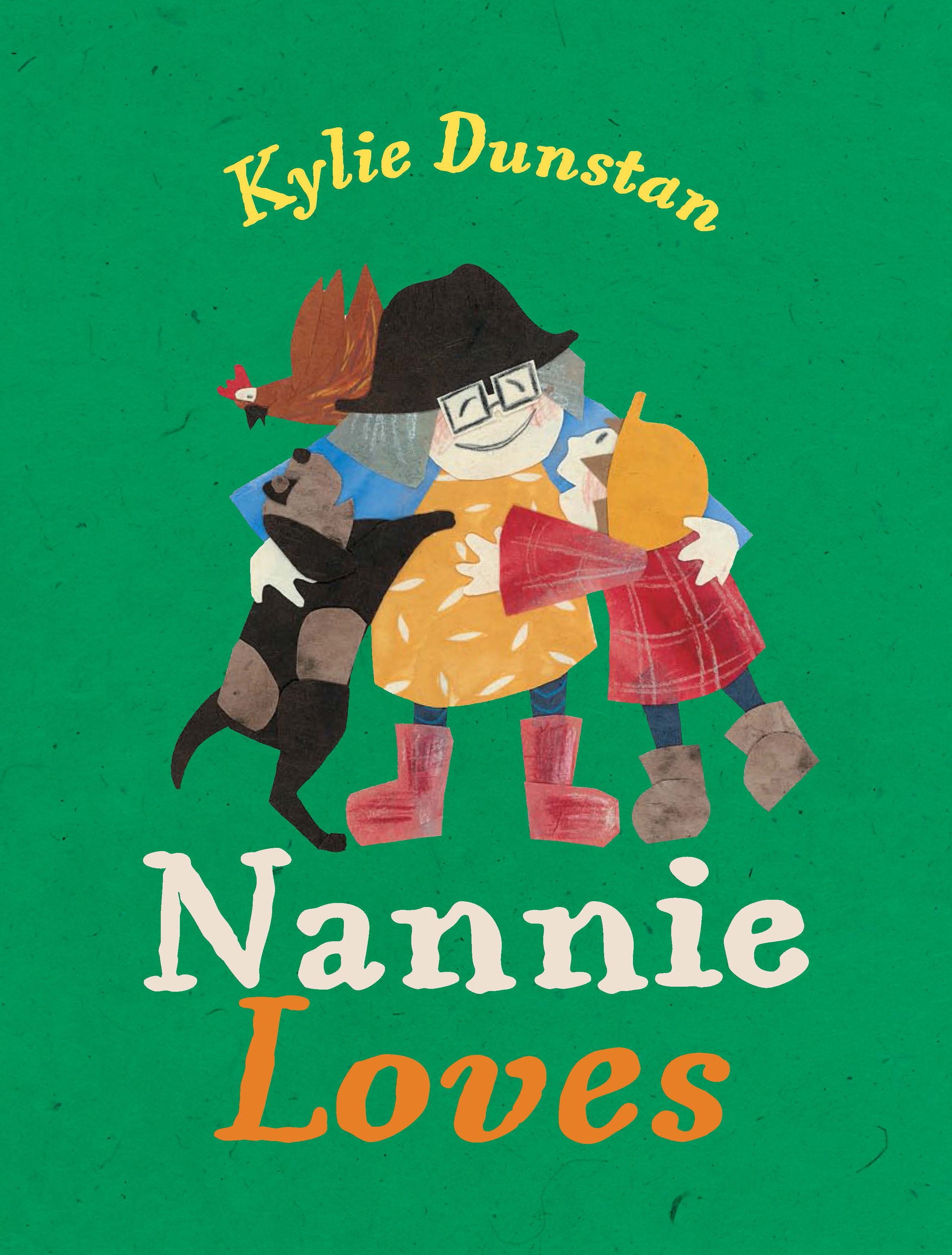 Nannie Loves by Kylie Dunstan, ISBN: 9781921504839