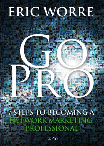 GO PRO - 7 STEPS TO BECOMING A NETWORK MARKETING PROFESSIONAL (3 AUDIOS CD SET)