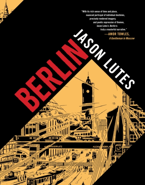Berlin by Jason Lutes, ISBN: 9781770463264